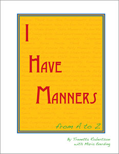 I Have Manners