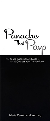 Panache That Pays by Maria Everding